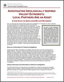 Investigating Ideologically Inspired Violent Extremists: Local Partners Are an Asset: A Case Study on Abdulhakim Mujahid Muhammad (2014)