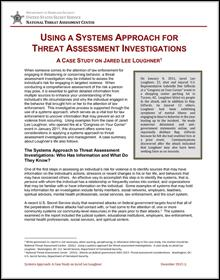 Using a Systems Approach for Threat Assessment Investigations: A Case Study on Jared Lee Loughner
